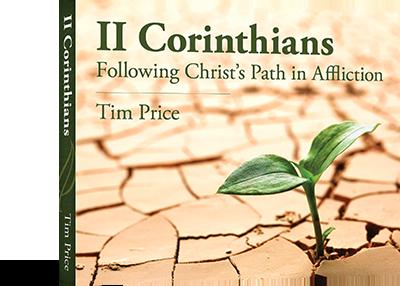 2nd Corinthians Sermon Series - Pastor Tim Price
